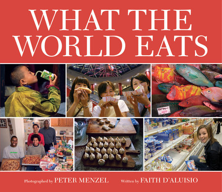 What the World Eats by