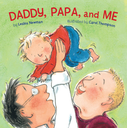 Daddy, Papa, and Me by