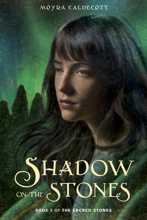 Shadow on the Stones by Moyra Caldecott