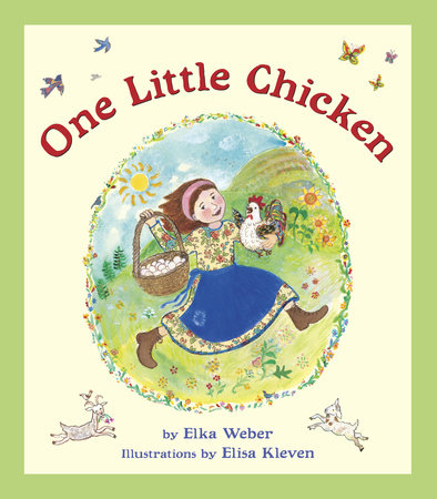 One Little Chicken by Elka Weber