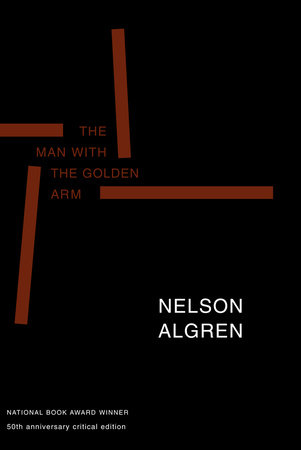 The Man with the Golden Arm (50th Anniversary Edition) by