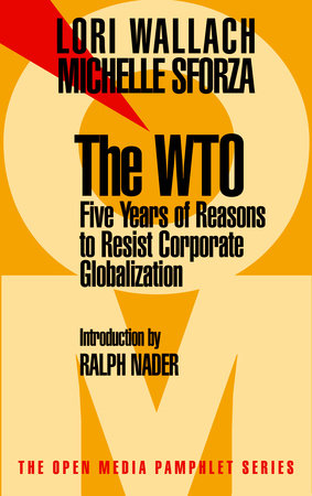 The WTO by Lori Wallach and Michelle Sforza