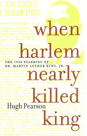 When Harlem Nearly Killed King by