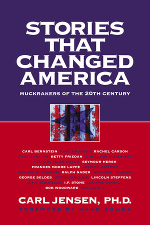Stories that Changed America by Carl Jensen