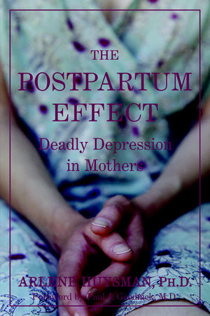 The Postpartum Effect by Arlene M. Huysman