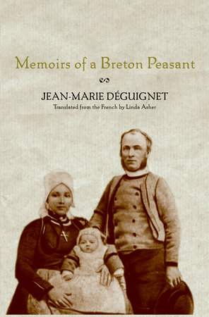 Memoirs of a Breton Peasant by