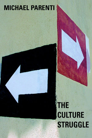 The Culture Struggle by Michael Parenti