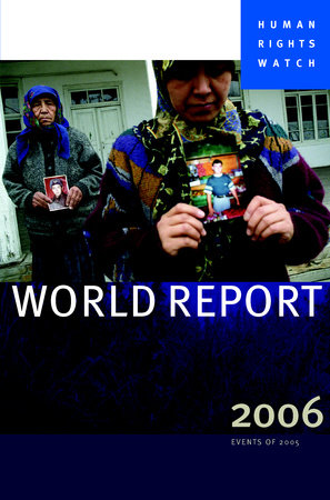 Human Rights Watch World Report 2006 by Human Rights Watch