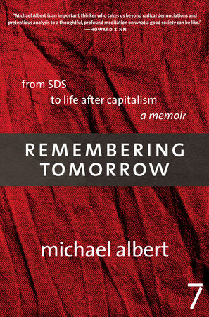 Remembering Tomorrow by Michael Albert