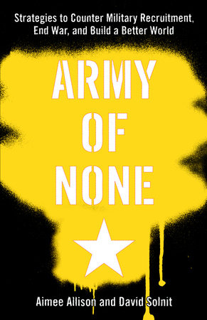 Army of None by David Solnit and Aimee Allison