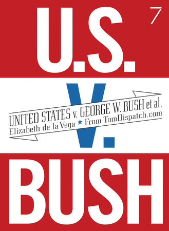 United States v. George W. Bush et al. by