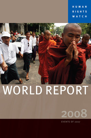 Human Rights Watch World Report 2008 by