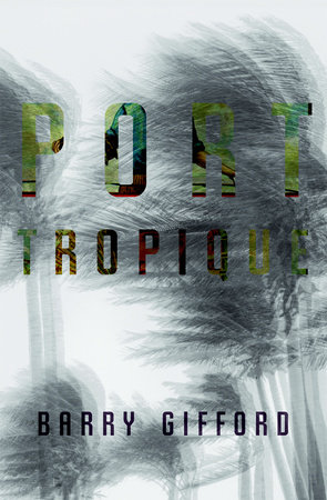 Port Tropique by