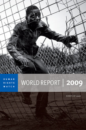 Human Rights Watch World Report 2009 by