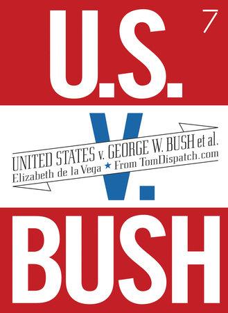 United States v. George W. Bush et al. by