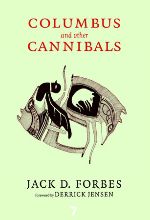 Columbus and Other Cannibals by