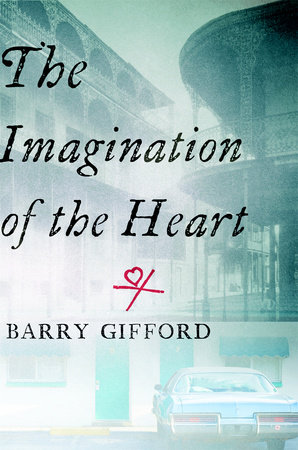The Imagination of the Heart by