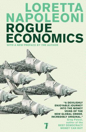 Rogue Economics by