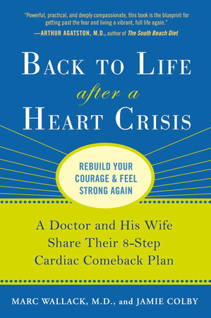Back to Life After a Heart Crisis
