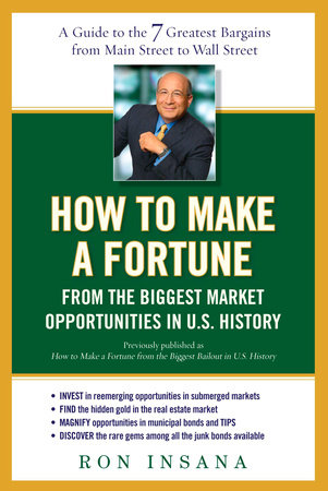 How to Make a Fortune from the Biggest Market Opportunitiesin U.S.History