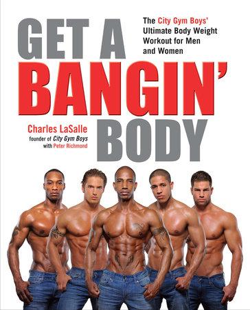 Get a Bangin' Body