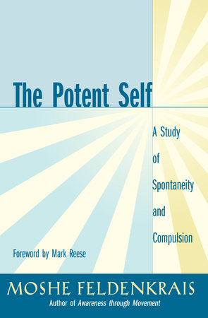 The Potent Self by