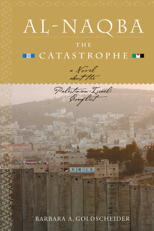 Al-Naqba (The Catastrophe) by
