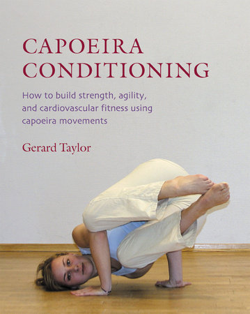 Capoeira Conditioning by