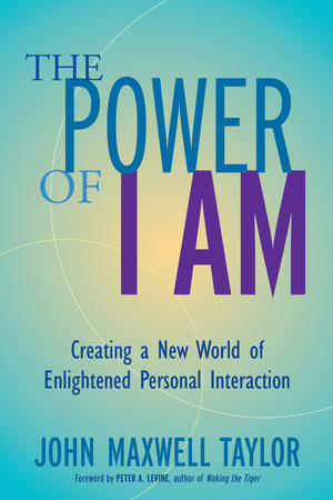 The Power of I Am by