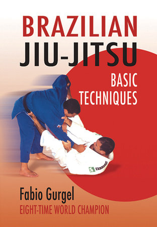 Brazilian Jiu-Jitsu Basic Techniques by