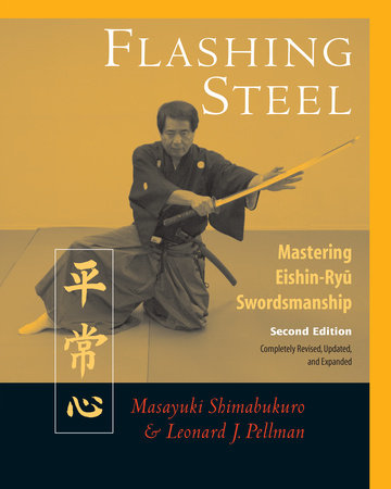 Flashing Steel, Second Edition by Masayuki Shimabukuro and Leonard Pellman