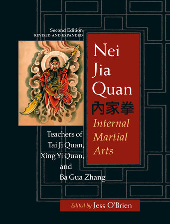 Nei Jia Quan, Second Edition by Jess O'Brien