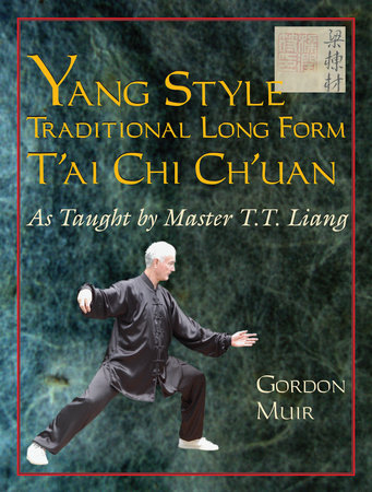 Yang Style Traditional Long Form T'ai Chi Ch'uan by