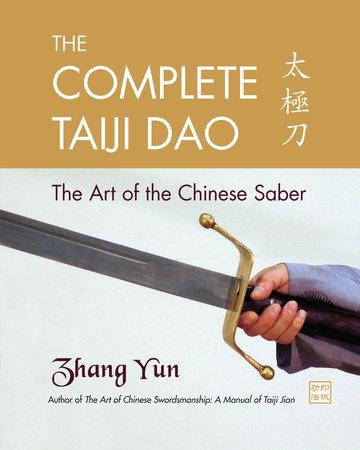 The Complete Taiji Dao by Zhang Yun