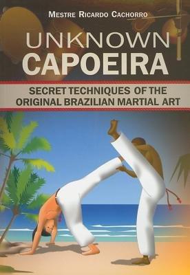 Unknown Capoeira by Mestre Ricardo Cachorro