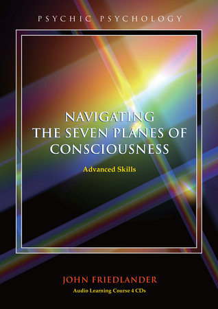 Navigating the Seven Planes of Consciousness by