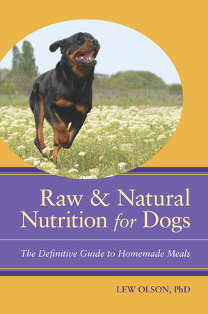 Raw and Natural Nutrition for Dogs by