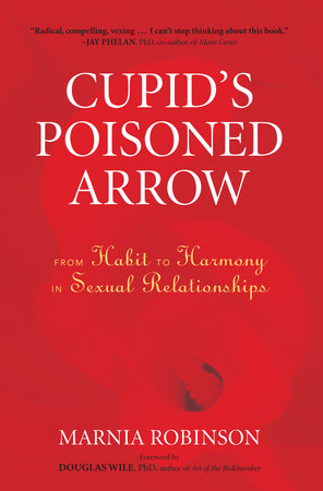 Cupid's Poisoned Arrow by Marnia Robinson