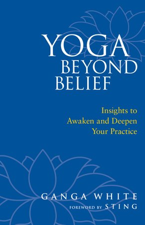 Yoga Beyond Belief by