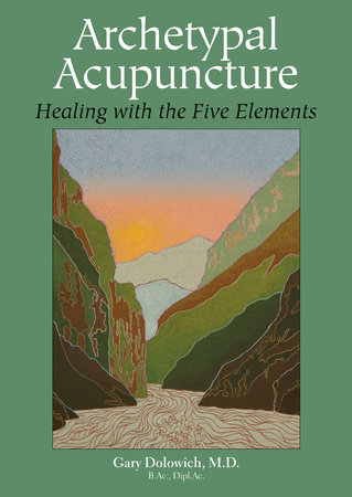 Archetypal Acupuncture by