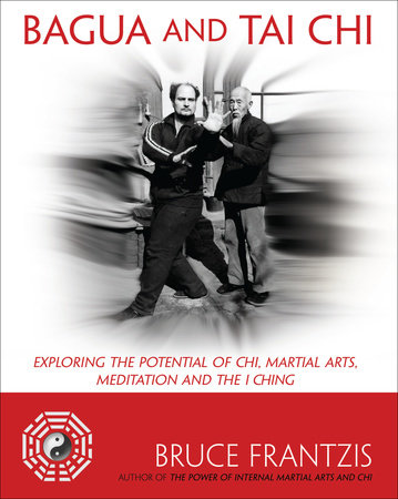Bagua and Tai Chi by