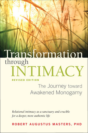 Transformation through Intimacy, Revised Edition by