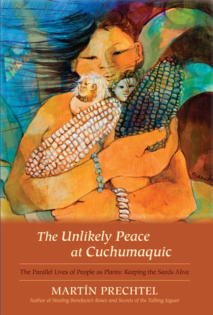 The Unlikely Peace at Cuchumaquic by