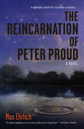 The Reincarnation of Peter Proud by Max Ehrlich