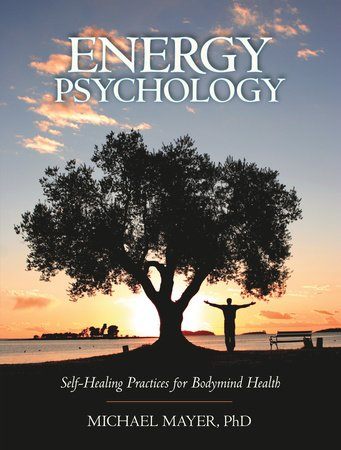 Energy Psychology by