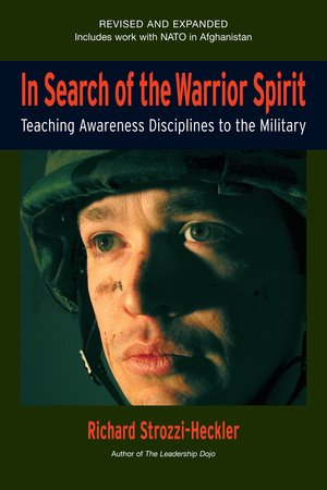 In Search of the Warrior Spirit, Fourth Edition by
