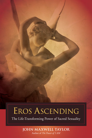 Eros Ascending by John Maxwell Taylor