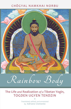 Rainbow Body by Chogyal Namkhai Norbu