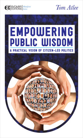 Empowering Public Wisdom by