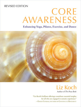 Core Awareness, Revised Edition by